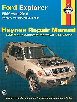 Ford Explorer & Mercury Mountaineer Automotive Repair Manual By Haynes, Max/ Haynes, John Harold